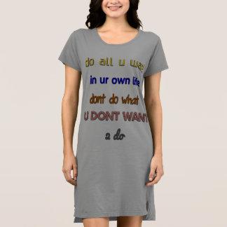 do what u want 2 motivational dress