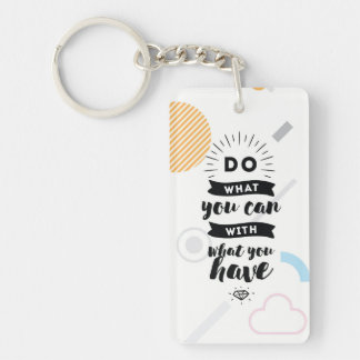 Do What You Can Acrylic Keychain | Quotes