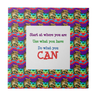 Do what you can wisdom quote text words saying small square tile
