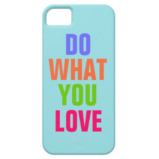 Do What You Love, Blue background iPhone 5 iPhone 5 Cases