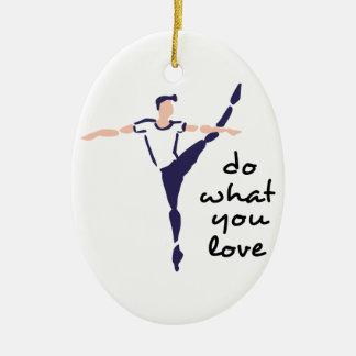 Do What You Love Ceramic Ornament