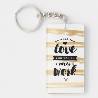 Do What You Love Gold Stripes Keychain | Quotes