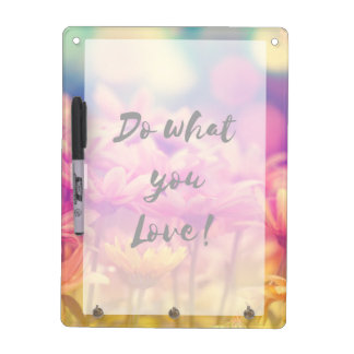 """Do what you Love"" Typography Quote Purple Flowers Dry Erase Board"