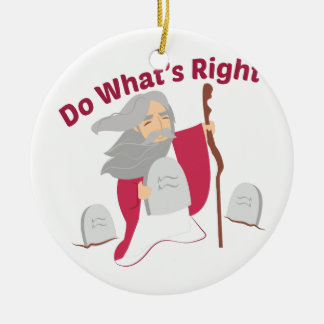 Do What's Right Round Ceramic Decoration