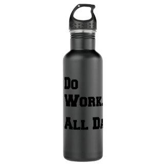 Do Work. All Day. Matte Black 24oz. Water Bottle 710 Ml Water Bottle