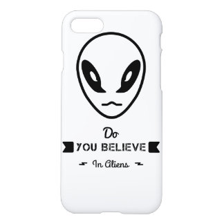 do you believe in aliens? iPhone 7 case