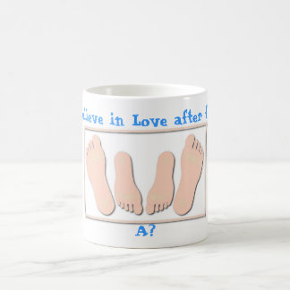 Do you believe in Love after first time? Basic White Mug
