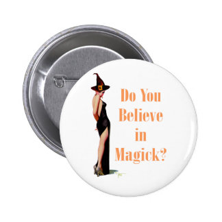 Do You Believe in Magick? 6 Cm Round Badge