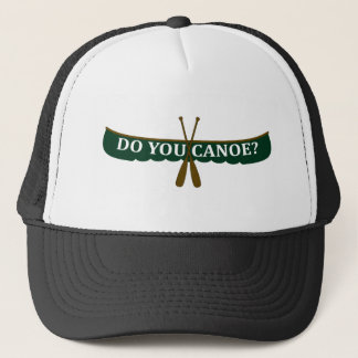 Do You Canoe? Trucker Hat