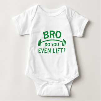 Do You Even Lift? Baby Bodysuit
