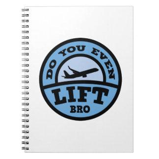 Do You Even Lift Bro? Notebook