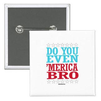 Do you Even 'Merica Bro 15 Cm Square Badge