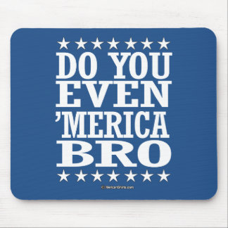 Do you Even 'Merica Bro - Patriotic Stars Mouse Pad