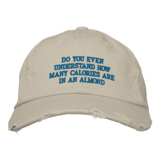 Do you even understand embroidered hats
