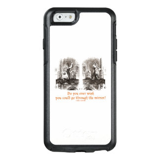 Do You Ever Wish Go Through Mirror? Wonderland OtterBox iPhone 6/6s Case