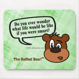 Do you ever wonder what being smart is like? mousepad