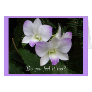 Do You Feel It Too? Card