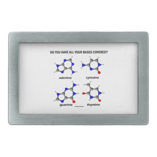 Do You Have All Your Bases Covered? (DNA Bases) Belt Buckles
