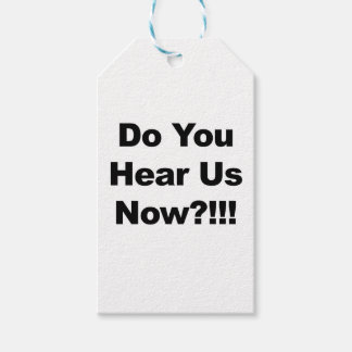 Do You Hear Us Now?!!! Gift Tags