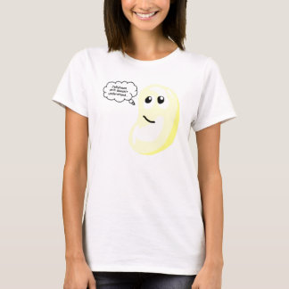 Do you know what I mean Jellybean? T-Shirt