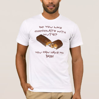 Do you like Chocolate with nuts?, ... T-Shirt