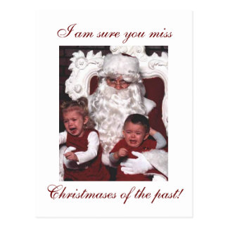 Do You Miss Christmases Past? Post Card