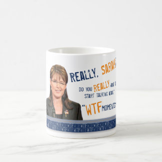"""Do You Really Want to Talk about """"WTF Moments""""? Basic White Mug"""