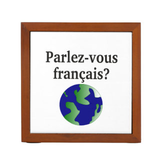 Do you speak French? in French. With globe Desk Organiser