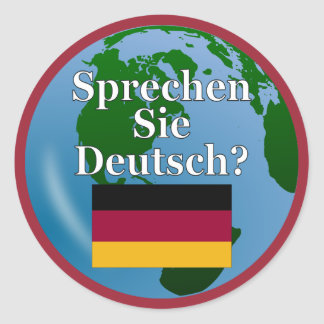 Do you speak German? in German. Flag & globe Classic Round Sticker