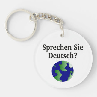Do you speak German? in German. With globe Key Ring