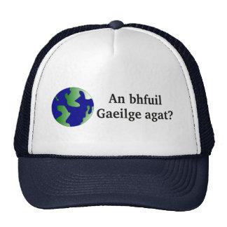 Do you speak Irish? in Irish. With globe Cap