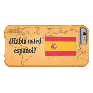 Do you speak Spanish? in Spanish. Flag bf Barely There iPhone 6 Case