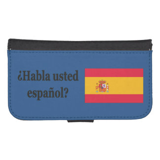 Do you speak Spanish? in Spanish. Flag bf Galaxy S4 Wallet Case