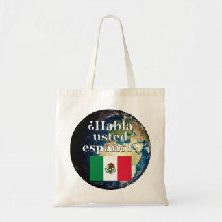 Do you speak Spanish? in Spanish. Flag & Earth Tote Bag