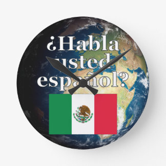 Do you speak Spanish? in Spanish. Flag & Earth Round Clock