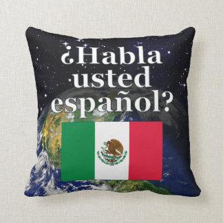 Do you speak Spanish? in Spanish. Flag & Earth Pillows