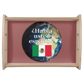 Do you speak Spanish? in Spanish. Flag & Earth Food Trays