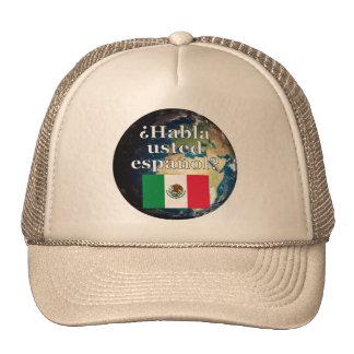 Do you speak Spanish? in Spanish. Flag & Earth Mesh Hats