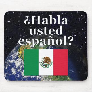 Do you speak Spanish? in Spanish. Flag & Earth Mousepads