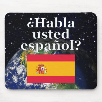 Do you speak Spanish? in Spanish. Flag & Earth Mouse Pad