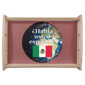 Do you speak Spanish? in Spanish. Flag & Earth Serving Tray