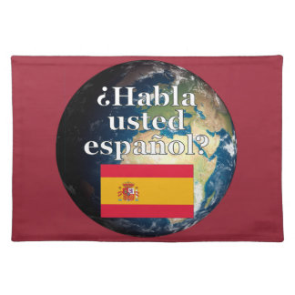 Do you speak Spanish? in Spanish. Flag & Earth Cloth Place Mat