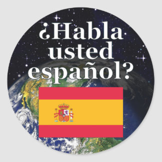 Do you speak Spanish? in Spanish. Flag & Earth Round Sticker