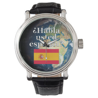 Do you speak Spanish? in Spanish. Flag & Earth Wristwatches