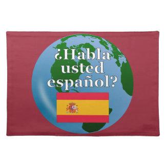 Do you speak Spanish? in Spanish. Flag & globe Place Mat