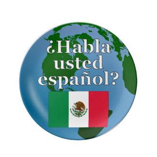 Do you speak Spanish? in Spanish. Flag & globe Porcelain Plates