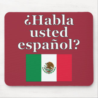 Do you speak Spanish? in Spanish. Flag Mouse Pad
