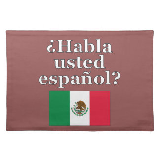 Do you speak Spanish? in Spanish. Flag Cloth Placemat