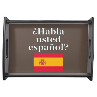 Do you speak Spanish? in Spanish. Flag Service Tray
