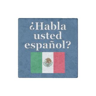 Do you speak Spanish? in Spanish. Flag Stone Magnet